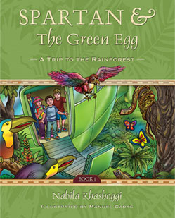 Spartan and the Green Egg: A Trip to the Rainforest book cover