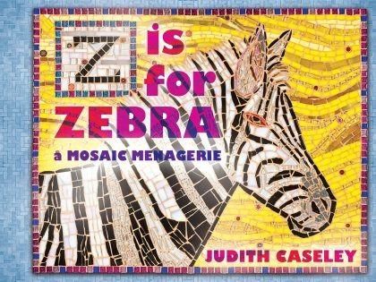 Z is for Zebra. A Mosaic Menagerie, book cover